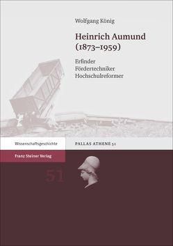 Heinrich Aumund (1873–1959) von König,  Wolfgang