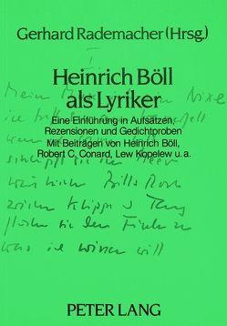 Heinrich Böll als Lyriker von Rademacher,  Gerhard