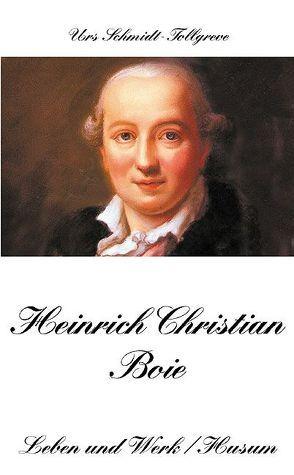 Heinrich Christian Boie von Schmidt-Tollgreve,  Urs