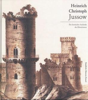 Heinrich Christoph Jussow 1754-1825 von Lukatis,  Christiane, Ottomeyer,  Hans