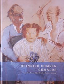 Heinrich Ehmsen – Gemälde von Carstensen,  Heike, Hoffmeister,  Christine