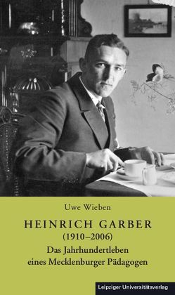 Heinrich Garber (1910–2006) von Wieben,  Uwe