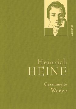 Heinrich Heine – Gesammelte Werke (Iris®-LEINEN-Ausgabe) von Heine,  Heinrich