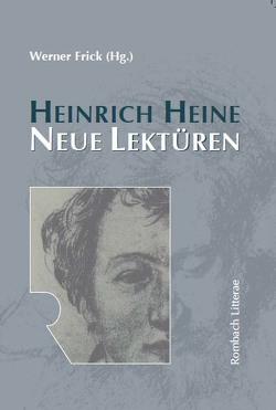 Heinrich Heine. Neue Lektüren von Frick,  Werner