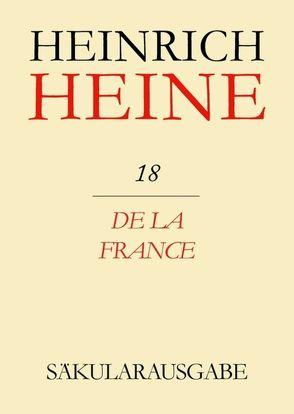 Heinrich Heine Säkularausgabe / De la France von Fritz,  Mende