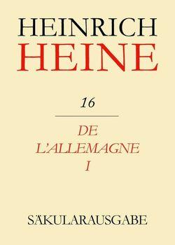 Heinrich Heine Säkularausgabe / De l'Allemagne I von Pichois,  Claude