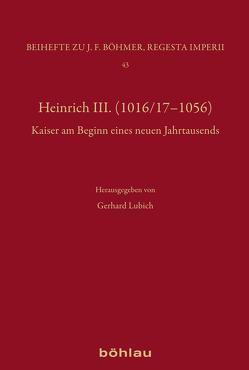 Heinrich III. (1016/17-1056) von Lubich,  Gerhard