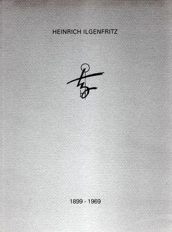 Heinrich Ilgenfritz. Kupferstiche und Radierungen von Pätzke,  Hartmut, Schubert,  Maria V