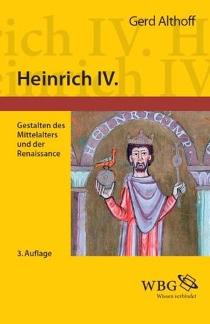 Heinrich IV. von Althoff,  Gerd, Herde,  Peter