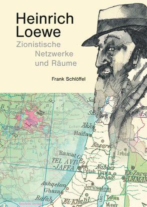 Heinrich Loewe von Schlöffel,  Frank