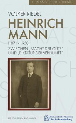 Heinrich Mann (1871-1950) von Riedel,  Volker
