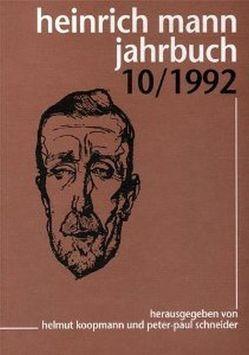 Heinrich Mann-Jahrbuch / 10/1992 von Koopmann,  Helmut, Schneider,  Peter P