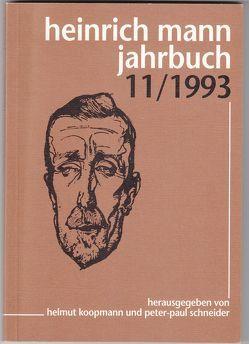Heinrich Mann-Jahrbuch / 11/1993 von Koopmann,  Helmut, Schneider,  Peter P