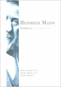 Heinrich Mann-Jahrbuch 36-37/2018-2019 von Bartl,  Andrea, Martin,  Ariane