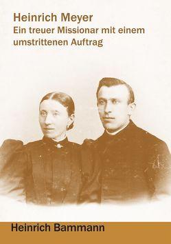 Heinrich Meyer von Bammann,  Heinrich