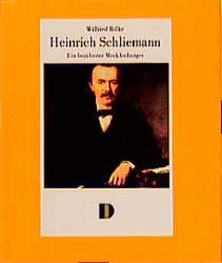 Heinrich Schliemann von Bölke,  Wilfried