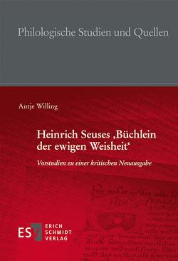 Heinrich Seuses 'Büchlein der ewigen Weisheit' von Willing,  Antje