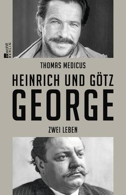 Heinrich und Götz George von Medicus,  Thomas