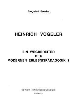 Heinrich Vogeler von Bresler,  Siegfried, Ziegenspeck,  Jörg