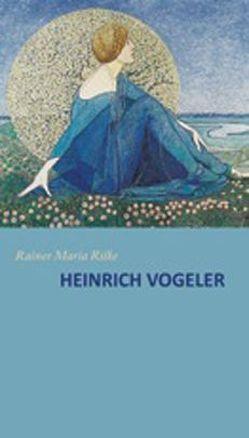 Heinrich Vogeler von Rilke,  Rainer M