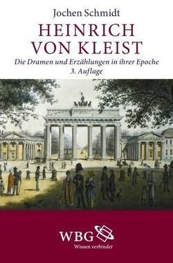Heinrich von Kleist von Schmidt,  Jochen