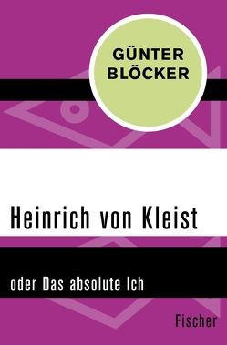 Heinrich von Kleist von Blöcker,  Günter