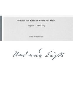 Heinrich von Kleist an Ulrike von Kleist von Gribnitz,  Barbara, Lund,  Hannah Lotte