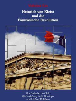 Heinrich von Kleist und die Französische Revolution von Lin,  Yuhsien