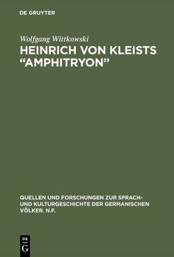 """Heinrich von Kleists """"Amphitryon"""" von Wittkowski,  Wolfgang"""