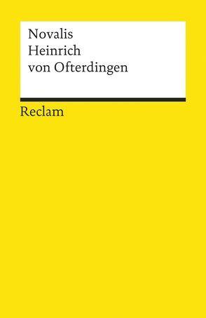Heinrich von Ofterdingen von Frühwald,  Wolfgang, Novalis
