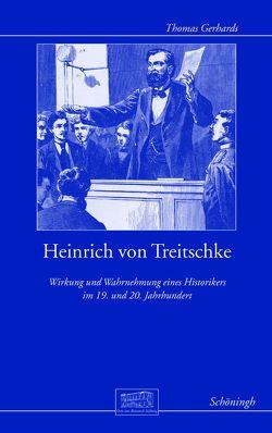 Heinrich von Treitschke von Afflerbach,  Holger, Canis,  Konrad, Gall,  Lothar, Gerhards,  Thomas, Kolb,  Eberhard