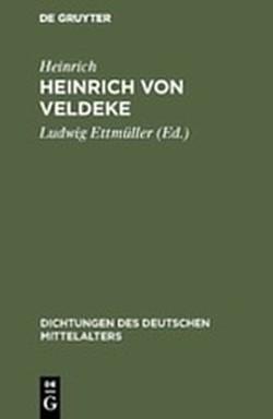 Heinrich von Veldeke von Ettmüller,  Ludwig, Heinrich