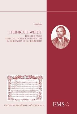 Heinrich Weidt von Metz,  Franz