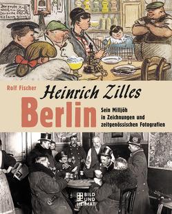 Heinrich Zilles Berlin von Fischer,  Rolf