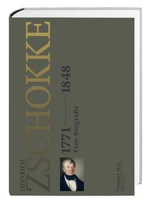 Heinrich Zschokke 1771–1848 von Ort,  Werner
