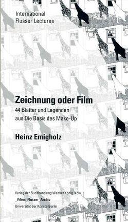Heinz Emigholz. Zeichnung oder Film.44 Blätter und Legenden aus Die Basis des Make-Up von Emigholz,  Heinz