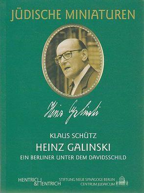 Heinz Galinski (1912-1992) von Galinski,  Heinz, Schütz,  Klaus