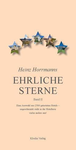 Heinz Horrmanns Ehrliche Sterne – Band II von Horrmann,  Heinz