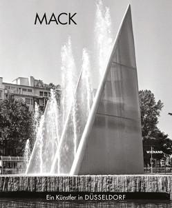 Heinz Mack. Ein Künstler in Düsseldorf von Meister,  Helga, Weiand,  Bettina