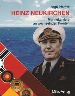 Heinz Neukirchen von Pfeiffer,  Ingo