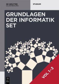 Heinz-Peter Gumm; Manfred Sommer: Grundlagen der Informatik / [Set Grundlagen der Informatik, Vol 1-3] von Gumm,  Heinz Peter, Sommer,  Manfred