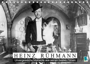 Heinz Rühmann: Unvergessliche Momente aus seinen besten Filmen (Tischkalender 2019 DIN A5 quer) von CALVENDO