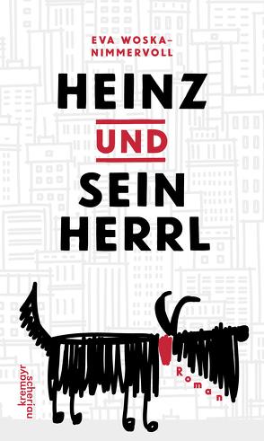 Heinz und sein Herrl von Woska-Nimmervoll,  Eva