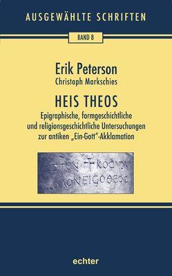 Heis Theos von Hildebrandt,  Henrik, Markschies,  Christoph, Nichtweiss,  Barbara, Peterson,  Erik