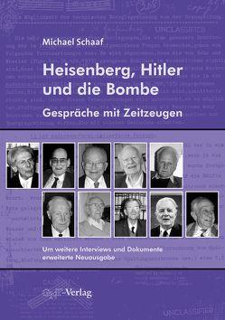 Heisenberg, Hitler und die Bombe von Schaaf,  Michael