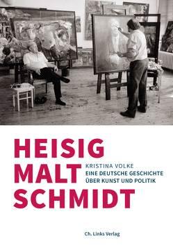 Heisig malt Schmidt von Volke,  Kristina