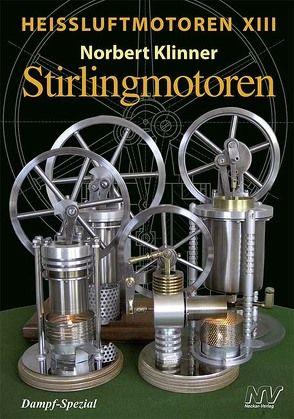 Heißluftmotoren XIII von Klinner,  Norbert