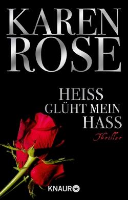 Heiß glüht mein Hass von Rose,  Karen, Winter,  Kerstin