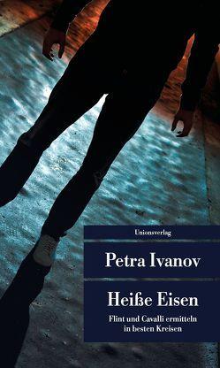 Heiße Eisen von Ivanov,  Petra