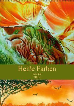 Heiße Farben (Wandkalender 2019 DIN A2 hoch)